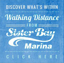 Activities within walking distance of Sister Bay Marina